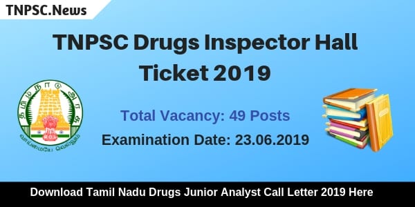 TNPSC Drugs Inspector Hall Ticket