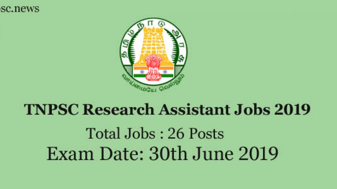 TNPSC Research Assistant Recruitment 2019, Eligibility, Exam