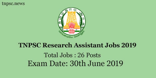 TNPSC Research Assistant Recruitment 2019