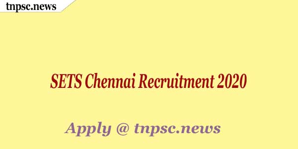 SETS Chennai Recruitment