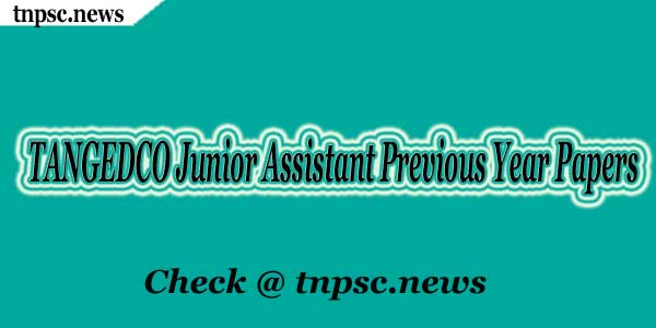 TANGEDCO Junior Assistant Previous Year Papers