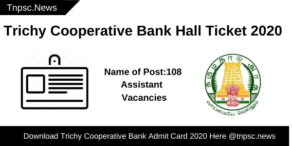 Trichy Cooperative Bank Hall Ticket 2020